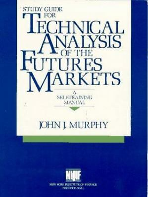 Study Guide for Technical Analysis of the Future's Markets: A Self Training Man