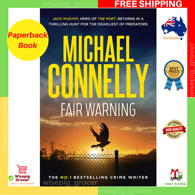 BRAND NEW Fair Warning By Michael Connelly | Paperback Book | FREE SHIPPING AU