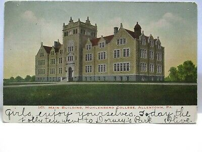 1906 Postcard Main Building, Muhlenberg College Allentown Pa