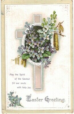 Clapsaddle Easter Uns Crucifix FLowers Spirit Of The Savior 1910 A/S