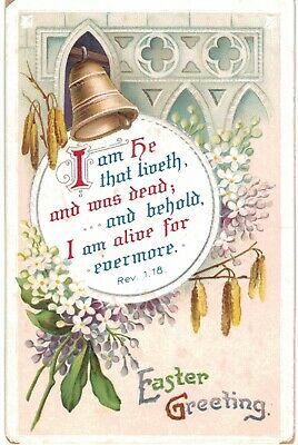 Clapsaddle Easter Uns Gold Bell Behold I am Alive Rev 1:18 1910 A/S