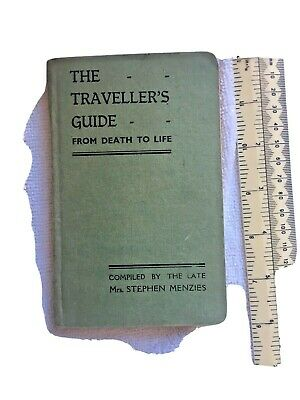 "'The Traveller's Guide""- From Death To Life -Vintage 1930's Book Mrs S Menzies"