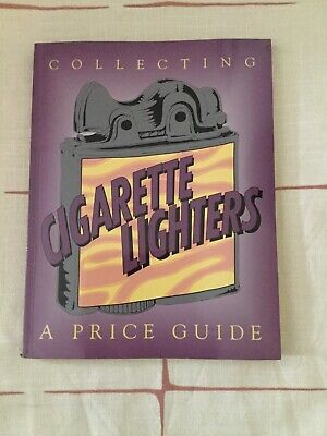 REFERENCE, Cigarette Lighter Collecting A Price Guide