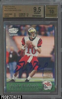 2000 Pacific #403 Tom Brady New England Patriots RC Rookie BGS 9.5 w/ 10 AUTO