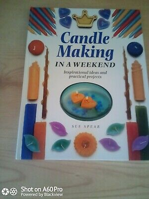 Candle Making In A Weekend Book - Techniques, Projects, Beeswax, Scented, Float