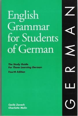 English Grammar for Students of German by Zorach, Cecile, Melin, Charlotte
