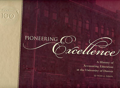 Denver University-Pioneering Excellence History Account