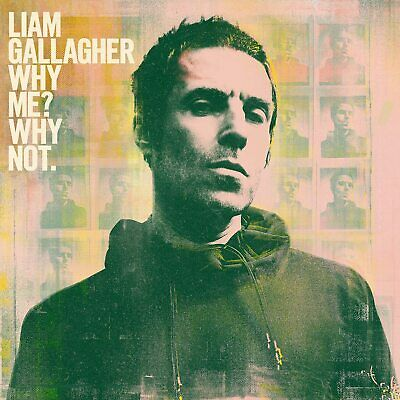 Liam Gallagher    - Why Me? Why Not-  CD Album   (New & Sealed)
