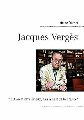 Jacques Verges, Duthel, Heinz, Used; Very Good Book