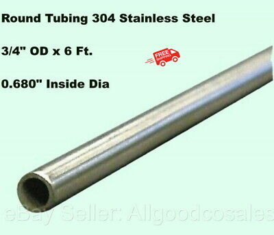 """Round Tubing 304 Stainless Steel 3/4"""" OD x 6 ft. Welded 0.680"""" Inside Dia."""
