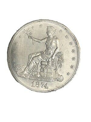 1874 S Trade Dollar - NO RESERVE !!this Coin Is Au Real Nice Detail Strong Strik