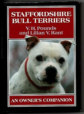 Staffordshire Bull Terrier by VH Pounds & L Rant A owners companion