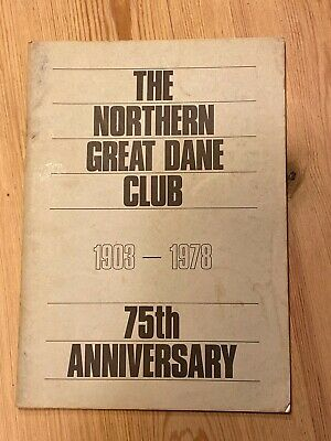 "Rare ""The Northern Great Dane Club 1903-1978"" Dog Hand Book 100 Pages"