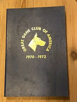 "Rare ""The Great Dane Club Of America Year Book  1970-1972"" Dog Book 460 Pages"