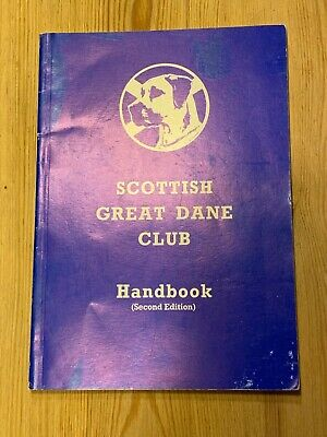 "Rare ""The Scottish Great Dane Club Handbook 1987"" Dog Book 116 Pages"
