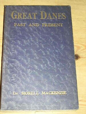 "Rare Great Dane Dog Book 1932 By Mackenzie ""Great Danes Past & Present"""