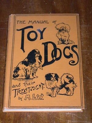 """Rare Dog Book """"The Manual Of Toy Dogs"""" By Williams 1919 Pug Japanese Chin Pom"""