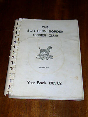 "Rare Dog Book ""The Southern Border Terrier Club Yearbook 1981-1982"" Illustrated"
