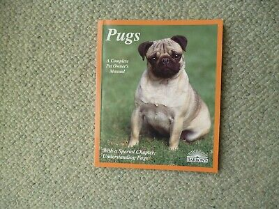 Pugs  A complete Pet Owner's Manual  Superb condition
