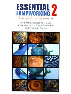 Essential Lampworking 2 beadmaking DVD Freeman Corbin