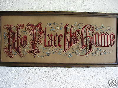 Antique motto sampler Embroidery KIT.No Place like Home