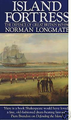 Book, Island Fortress, The Defence of Britain 1603-1945