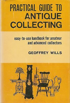 Practical Guide to Antique Collecting
