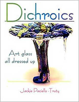 Dichroics Art Glass All Dressed Up Jacki Paciello Truty