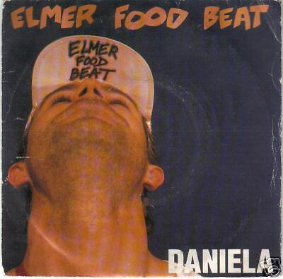 "ELMER FOOD BEAT ""Daniela"" 45 giri 7"""