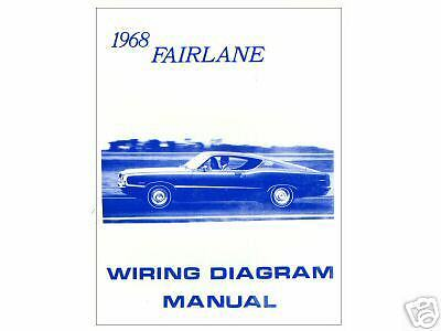 1968 68 Ford Fairlane  Wiring Diagram  Manual