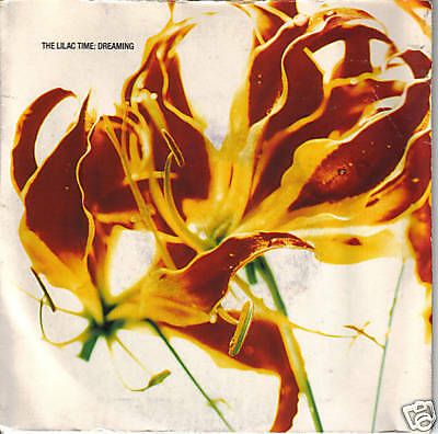 "THE LILAC TIME ""Dreaming""  7"""