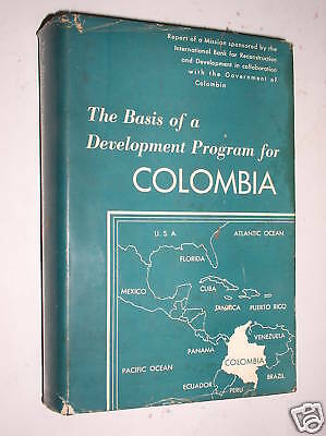 The Basis Of A Development Program For Colombia - 1953