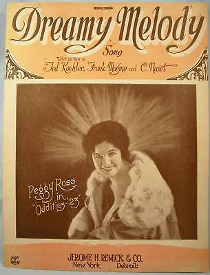 Vintage 1922 DREAMY MELODY Sheet Music PEGGY ROSS (O)