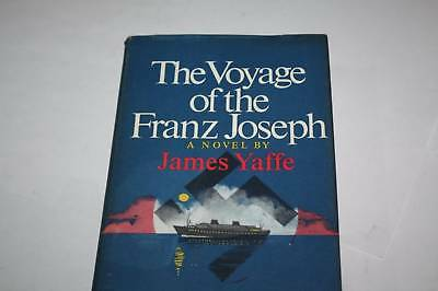 The voyage of the Franz Joseph by James Yaffe JEWISH
