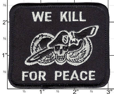 We Kill For Peace Patch US Army Special Forces USA MADE