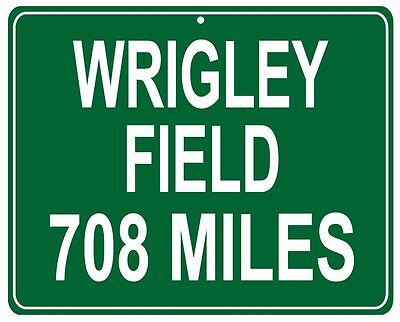 Chicago Cubs Wrigley Field Metal Highway Sign - Custom Distance From Your House