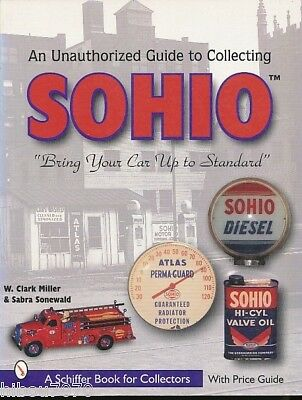 An Unauthorized Guide To Collecting Sohio - With Price