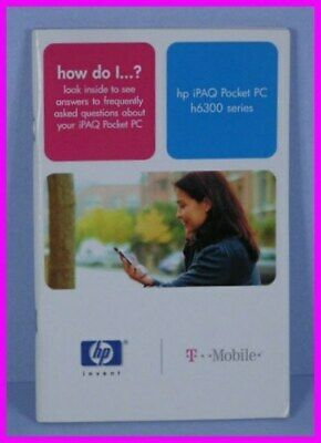 ** HP iPAQ Pocket PC h6300 Series Guide by T-Mobile **