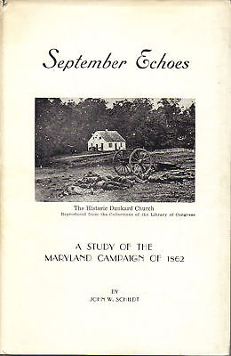 September Echoes--Maryland Campaign Of 1862--Schildt