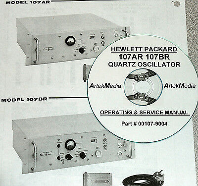 Hewlett Packard HP 107AR 107BR Quartz Oscillator Operating & Service Manual