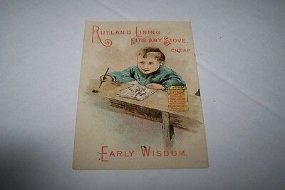VICTORIAN TRADE CARD #A3-090 - RUTLAND STOVE LINING - EARLY WISDOM