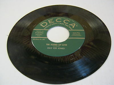 Kay Cee Jones The Sound Of Love/How Come You Do Me Like You Do 45 RPM VG+