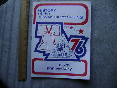 1976 History of the Township of Spring, Berks Co., PA. 125th Anniversary book.