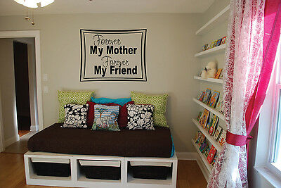 Forever My Mother Forever My Friend Family Home Decor Vinyl Wall Art Decal FA026
