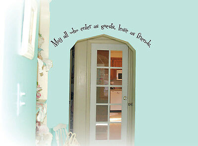May all who enter as guests Home Decor Vinyl Wall Art Decal EN009
