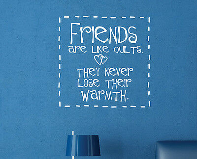 Friends Are Like Quilts Home Decor Vinyl Wall Art Decal FR006