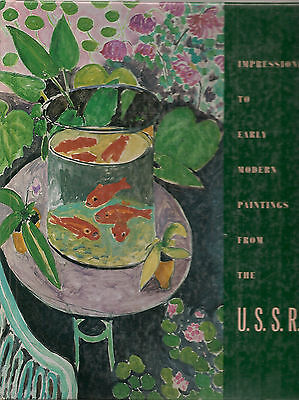 Impressionist to Early Modern Paintings From the USSR 1986 US Exhibtion