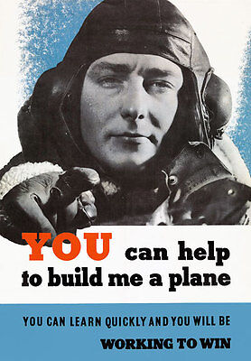 2W25 Vintage WWII Help Me Build A Plane British Industry War Poster WW2 A4