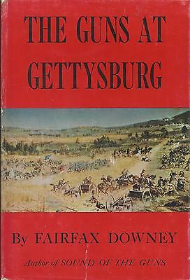 The Guns At Gettysburg-Fairfax Downey--1st Edition--1958--Classic Artillery Book