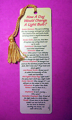 """""""How A Dog Would Change A Light Bulb"""" Funny Poem onTassel Bookmark (maize # 125)"""
